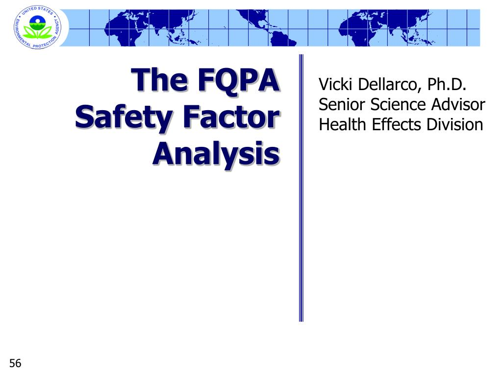 The FQPA Safety Factor Analysis