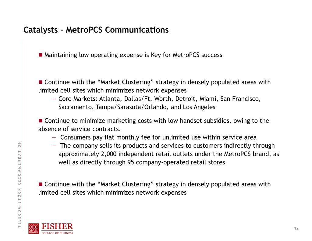 Catalysts – MetroPCS Communications
