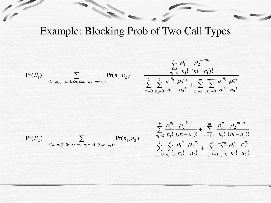 Example: Blocking Prob of Two Call Types