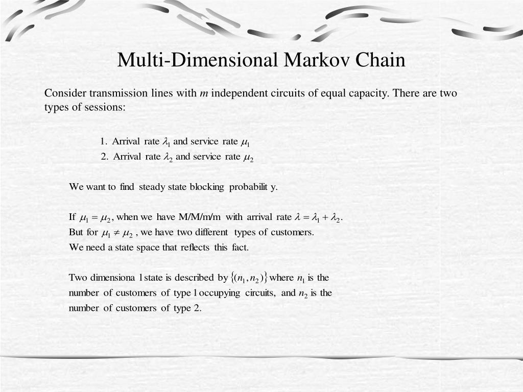 Multi-Dimensional Markov Chain