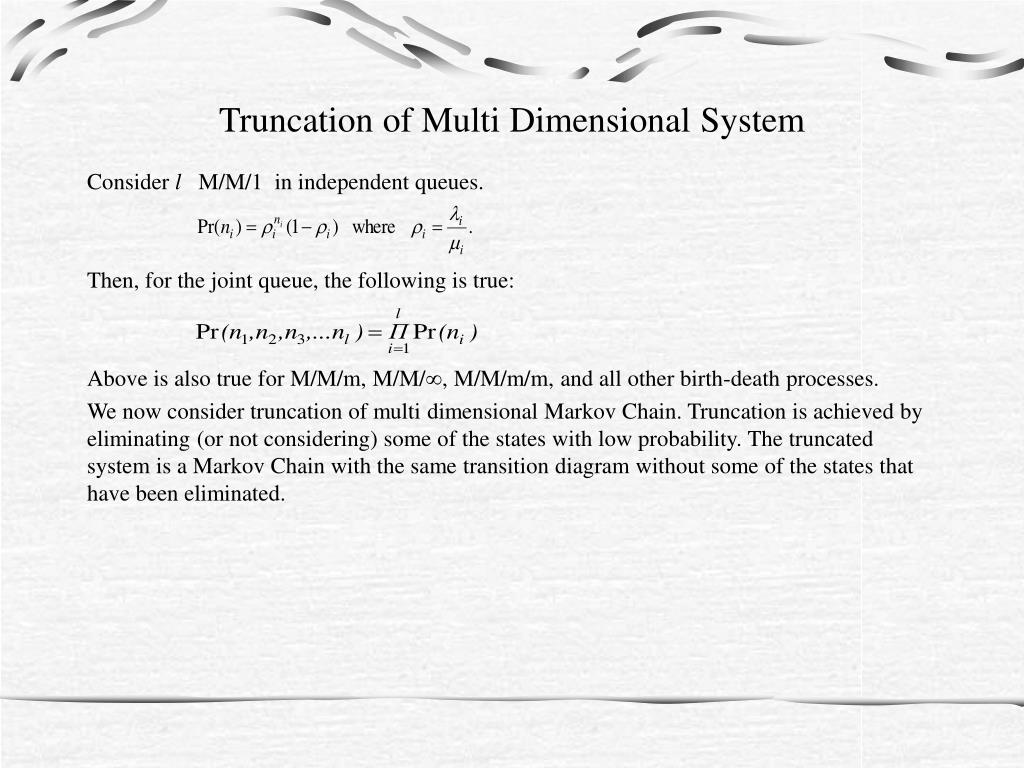 Truncation of Multi Dimensional System