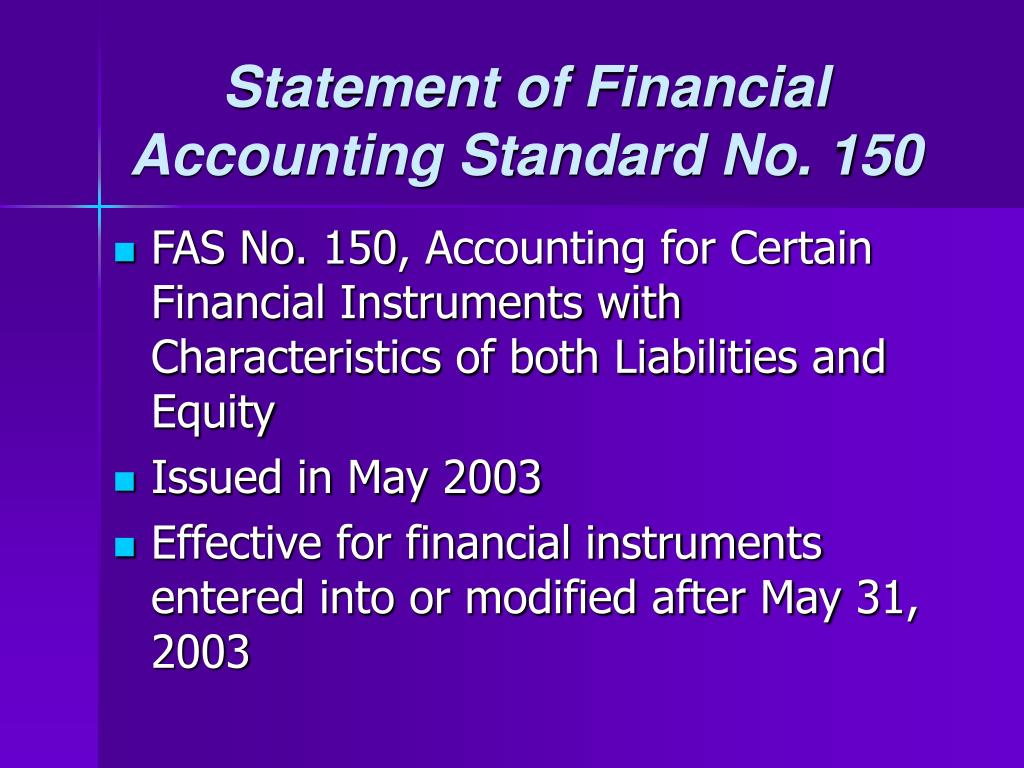 Statement of Financial Accounting Standard No. 150