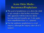 acute otitis media recurrence prophylaxis44