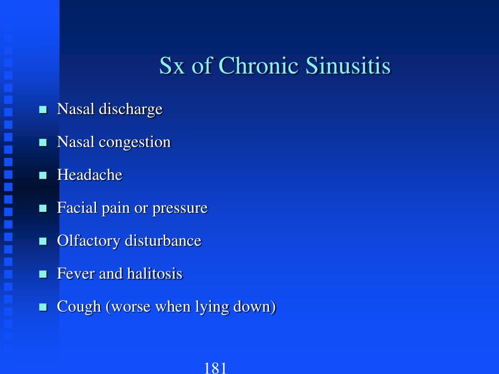Sx of Chronic Sinusitis