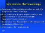symptomatic pharmacotherapy129