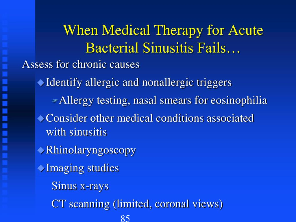 When Medical Therapy for Acute Bacterial Sinusitis Fails…
