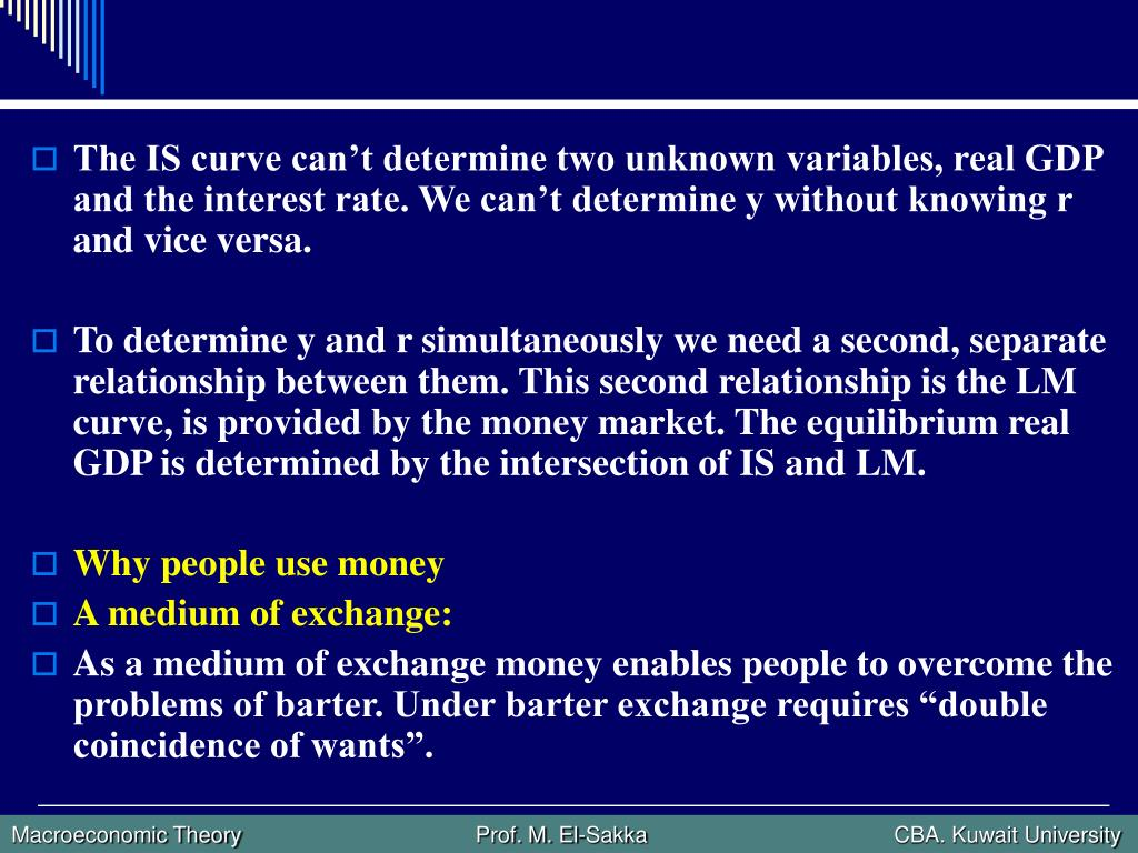 The IS curve can't determine two unknown variables, real GDP and the interest rate. We can't determine y without knowing r and vice versa.