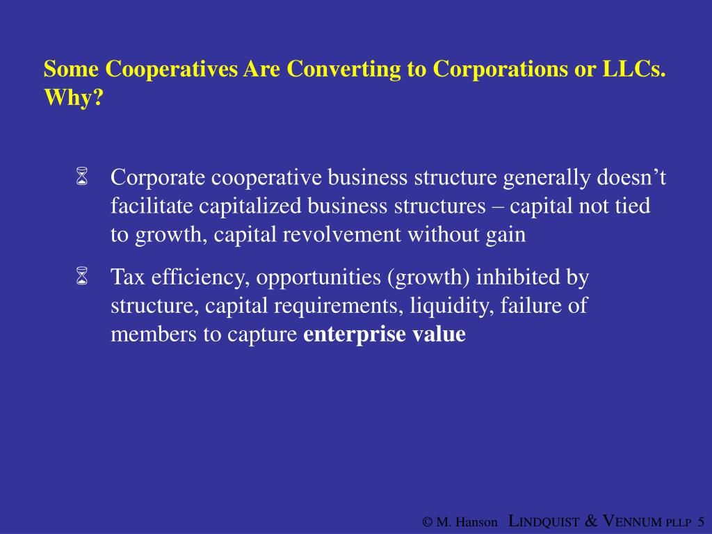 Some Cooperatives Are Converting to Corporations or LLCs.  Why?