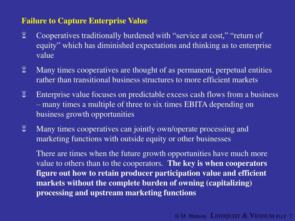 Failure to Capture Enterprise Value