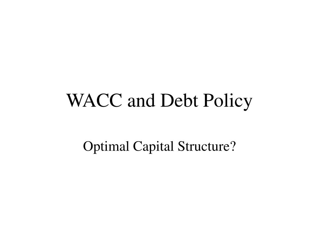 WACC and Debt Policy
