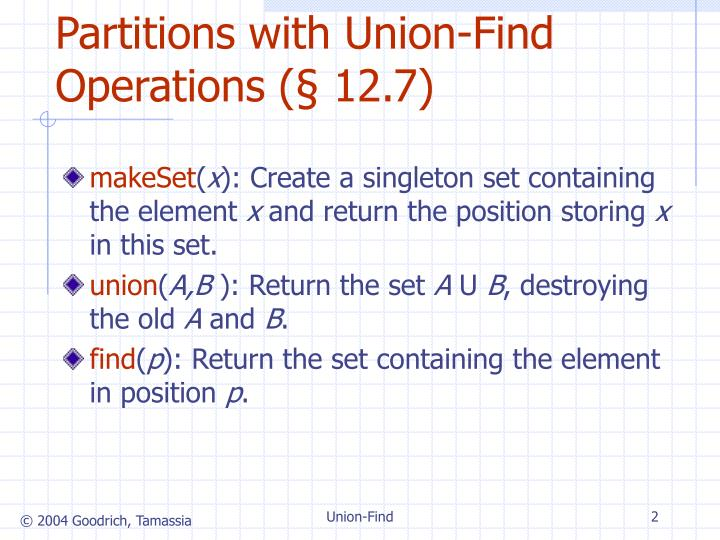 Partitions with union find operations 12 7