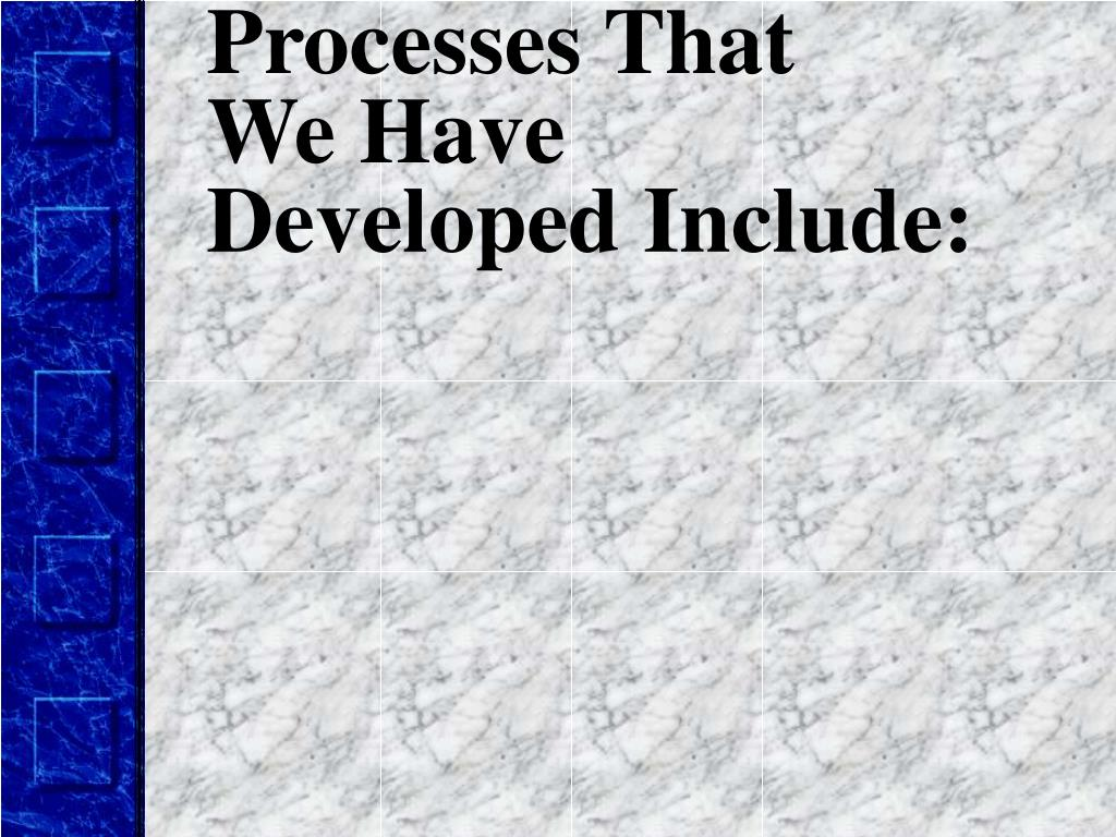 Processes That
