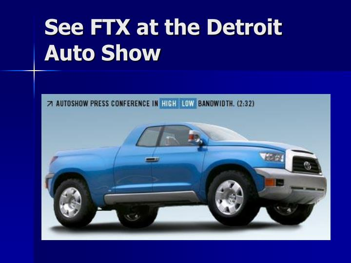 See FTX at the Detroit Auto Show