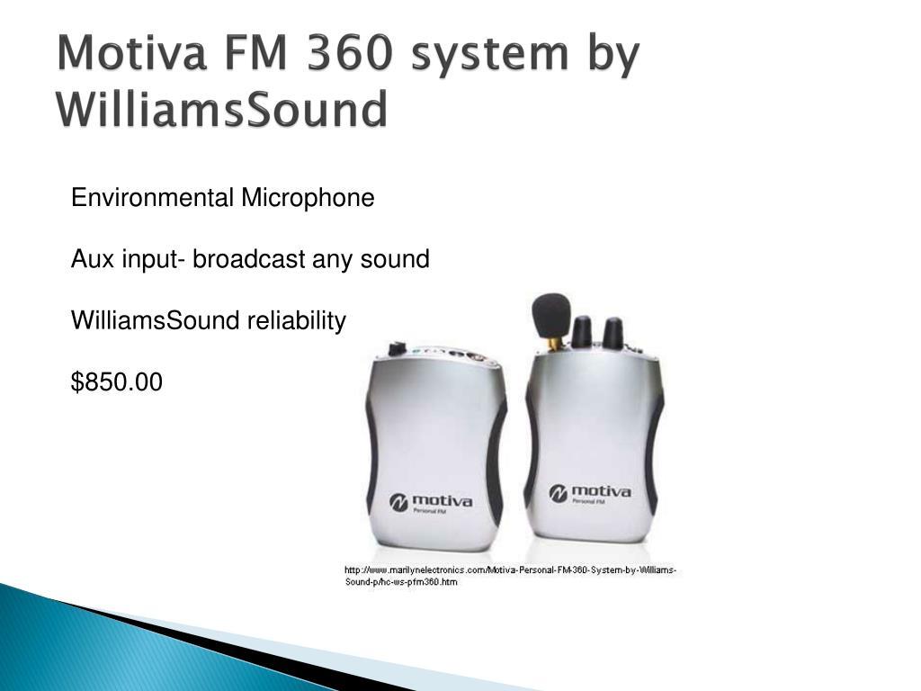 Motiva FM 360 system by
