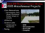 2005 miscellaneous projects