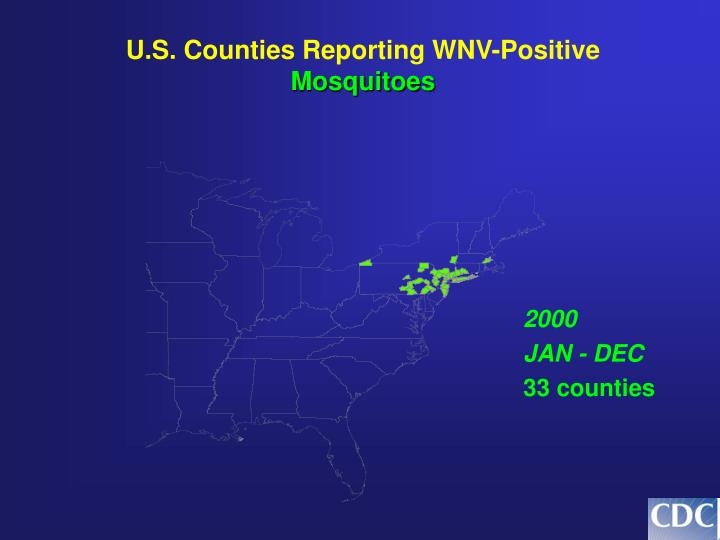 U.S. Counties Reporting WNV-Positive
