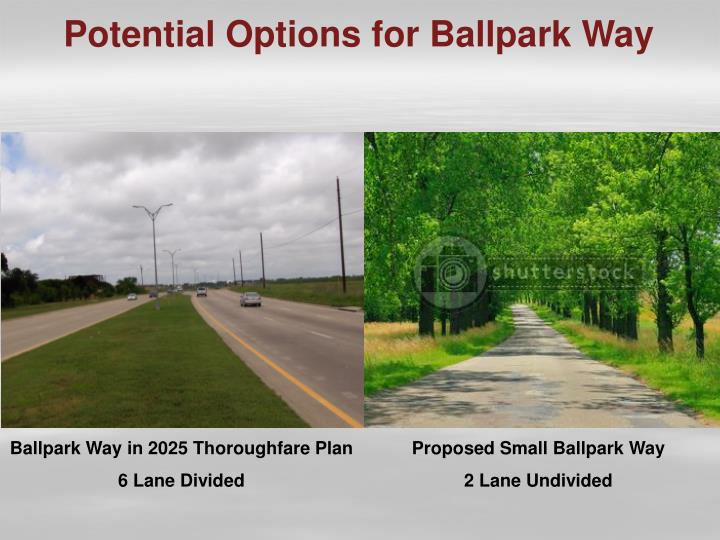 Potential Options for Ballpark Way