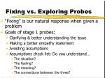 fixing vs exploring probes