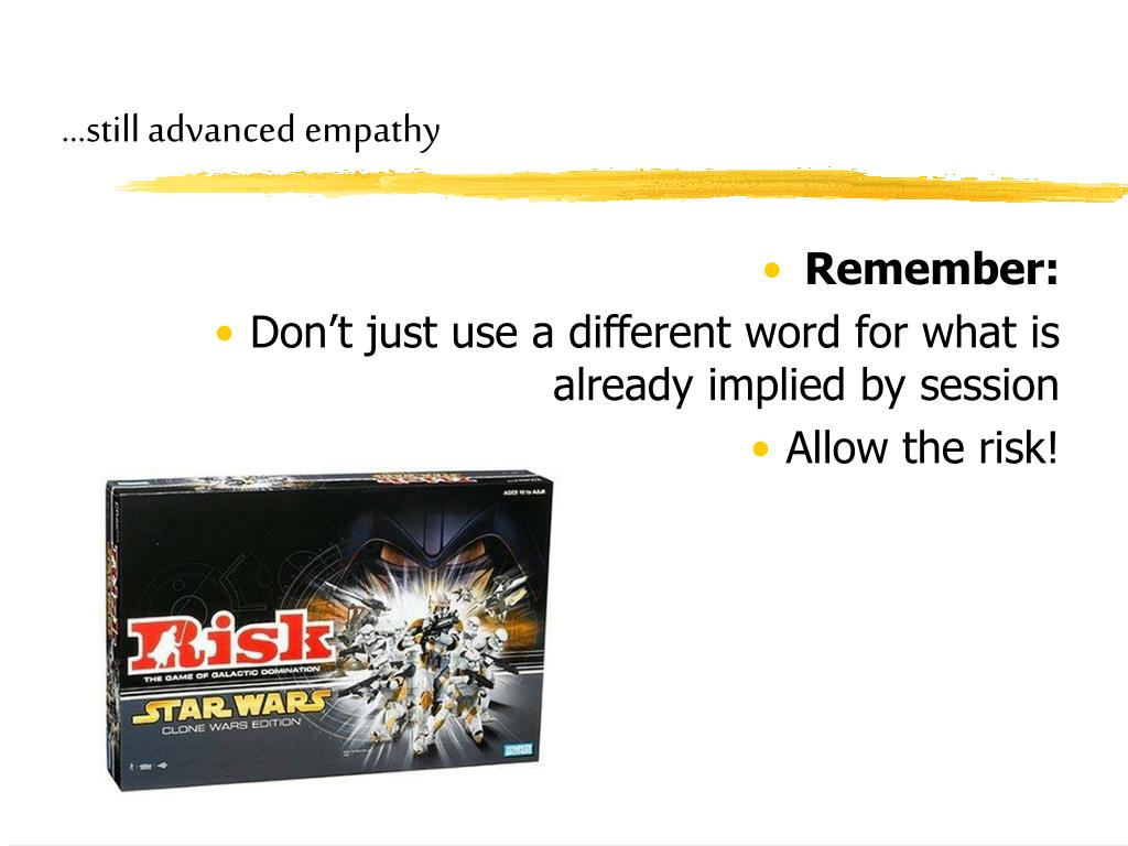 …still advanced empathy