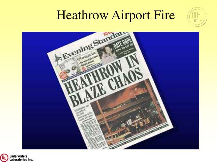 Heathrow Airport Fire