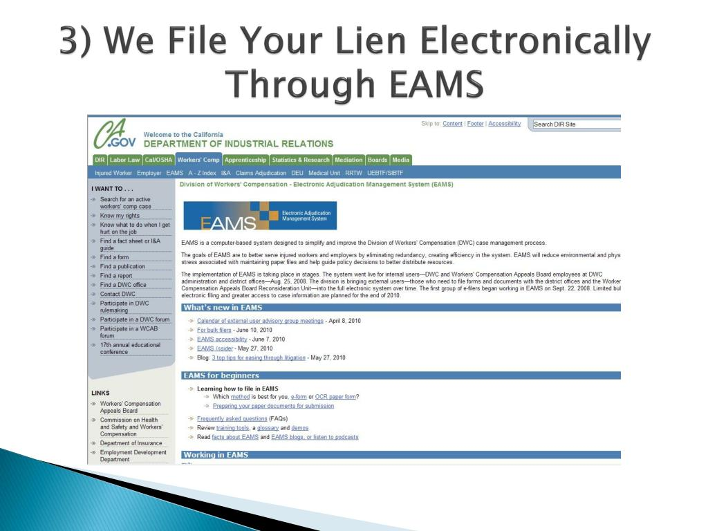 3) We File Your Lien Electronically Through EAMS