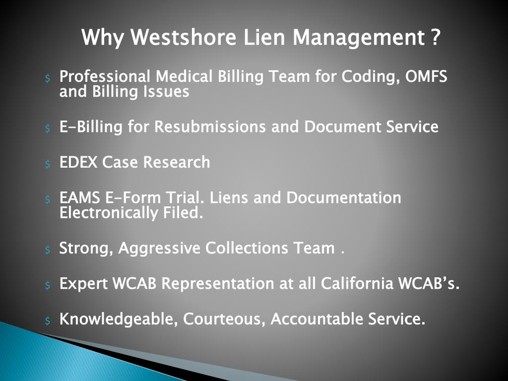 Why Westshore Lien Management ?