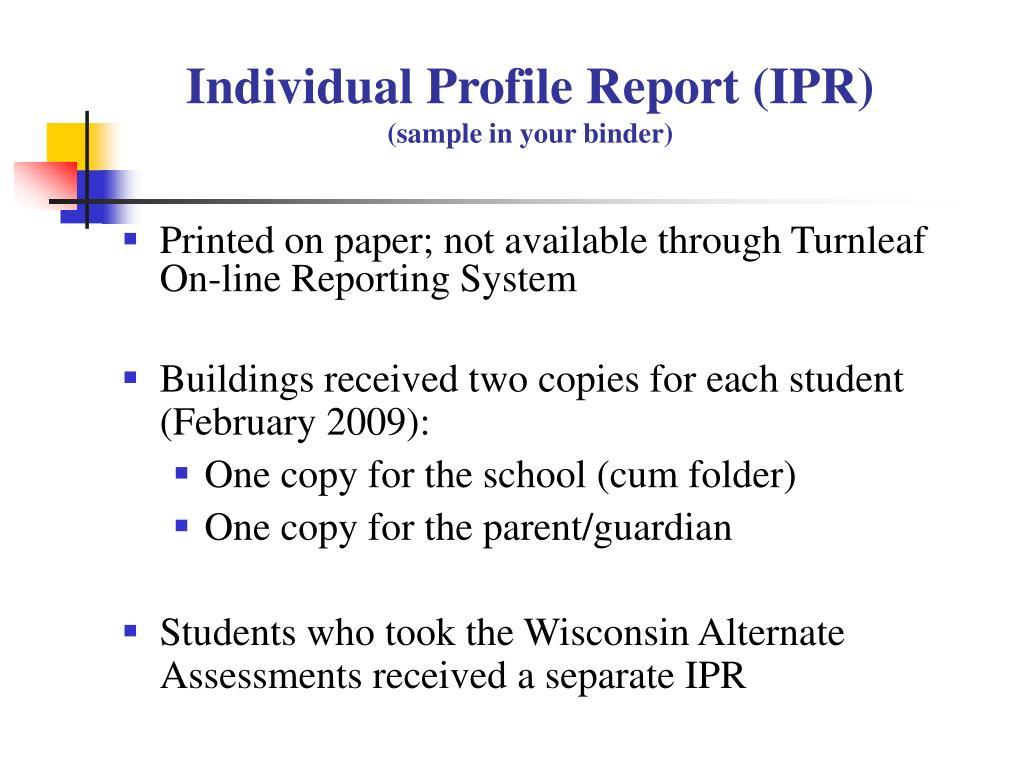 Individual Profile Report (IPR)