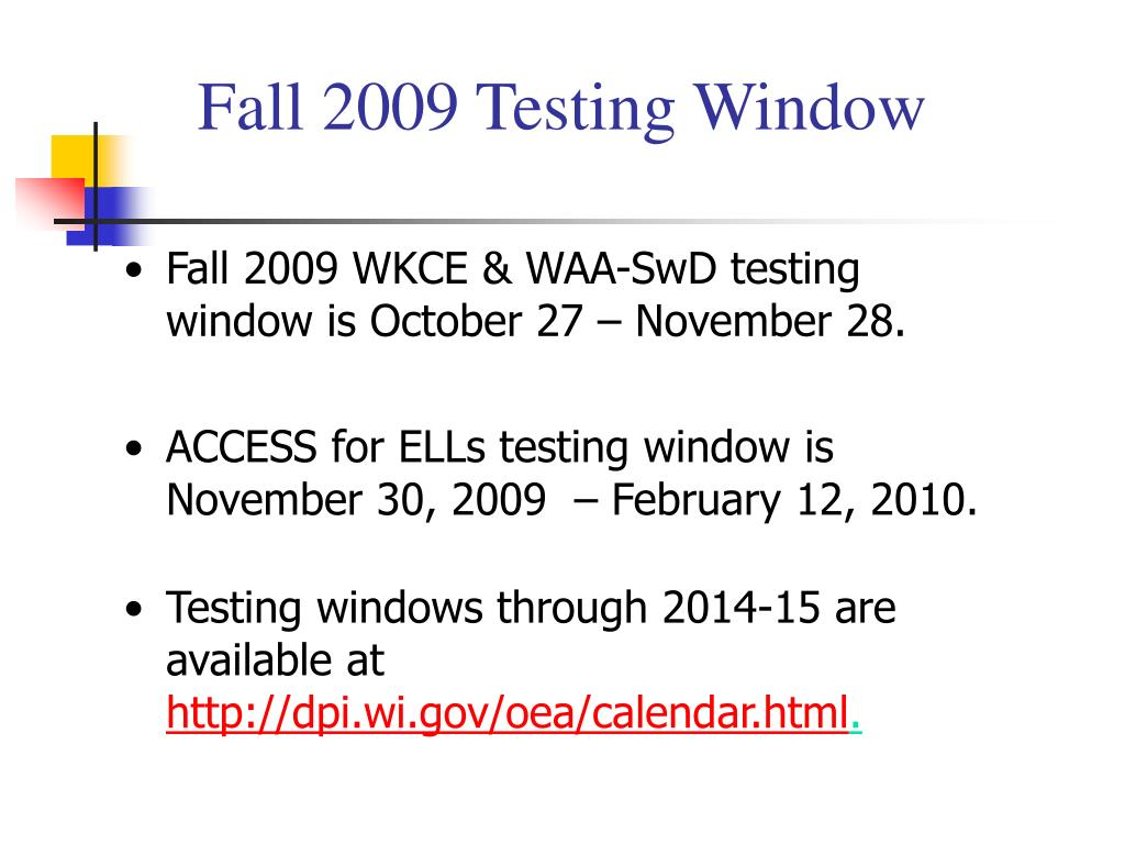 Fall 2009 Testing Window