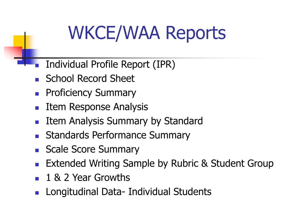 WKCE/WAA Reports