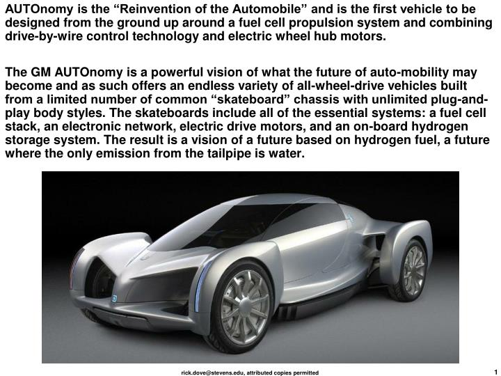 "AUTOnomy is the ""Reinvention of the Automobile"" and is the first vehicle to be designed from the..."