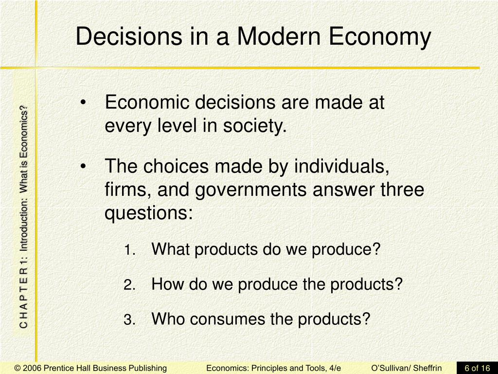 Decisions in a Modern Economy