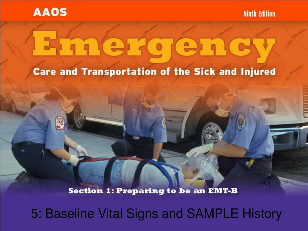 5: Baseline Vital Signs and SAMPLE History