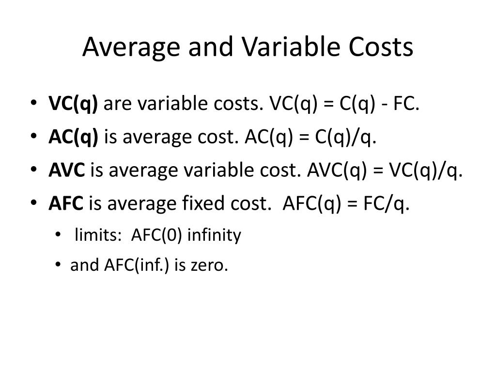 Average and Variable Costs