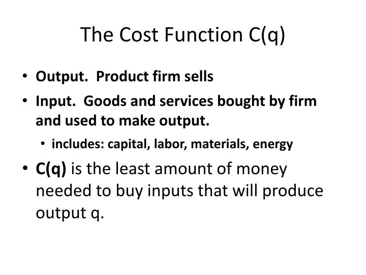The cost function c q