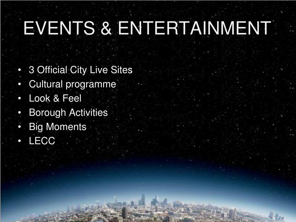 EVENTS & ENTERTAINMENT