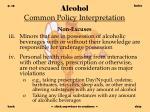 alcohol common policy interpretation15