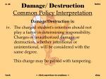 damage destruction common policy interpretation42