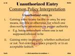 unauthorized entry common policy interpretation
