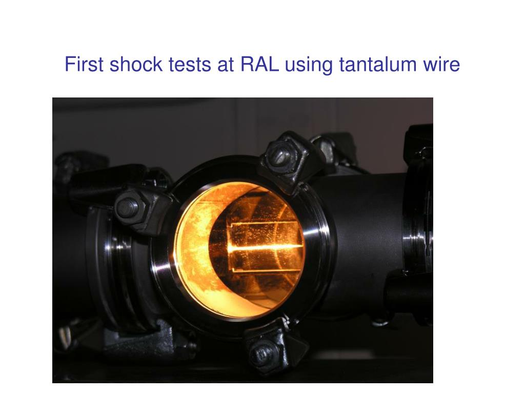 First shock tests at RAL using tantalum wire