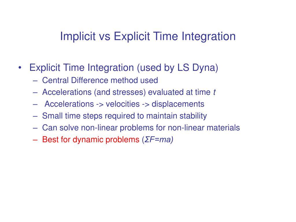 Implicit vs Explicit Time Integration