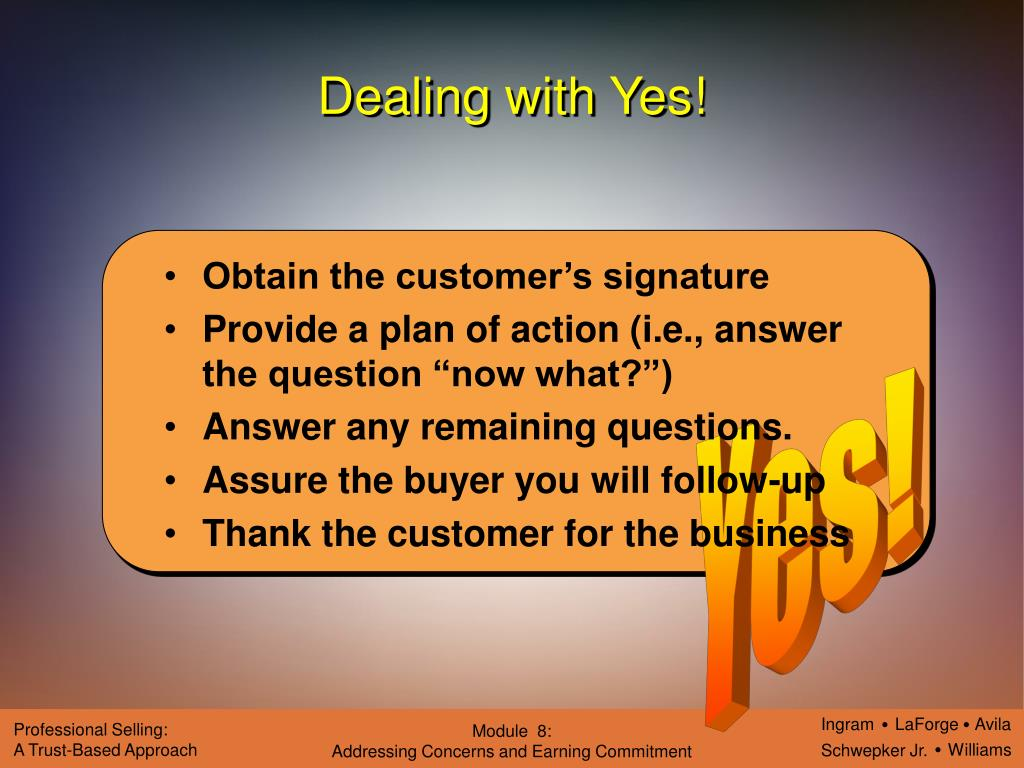 Dealing with Yes!
