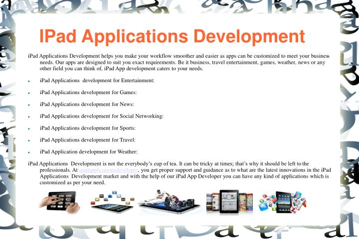 Ipad applications development l.jpg