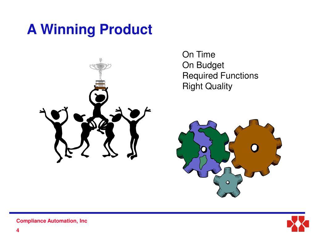 A Winning Product