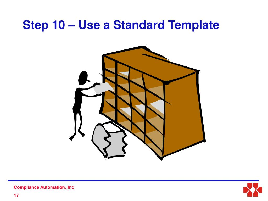 Step 10 – Use a Standard Template