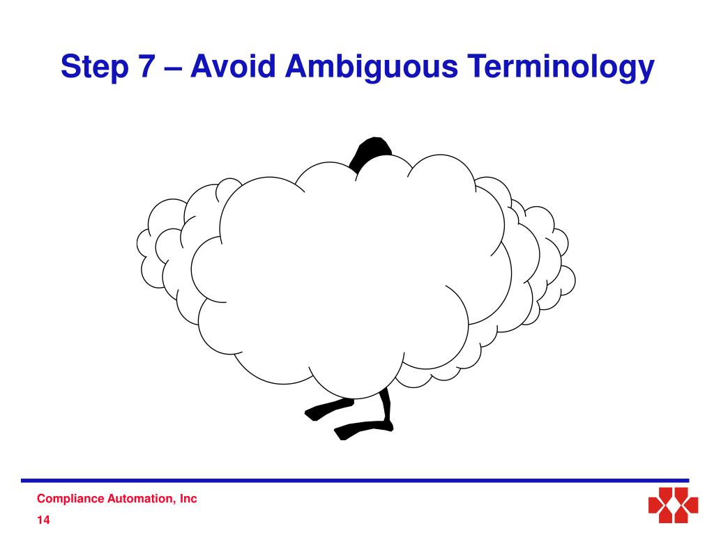 Step 7 – Avoid Ambiguous Terminology