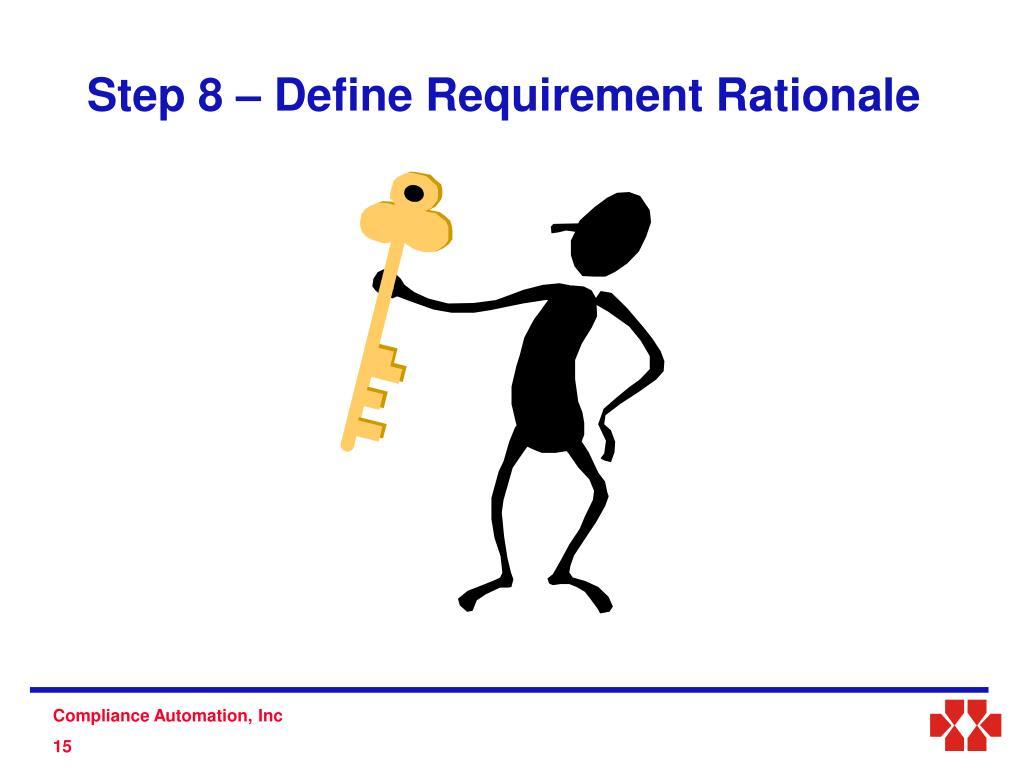 Step 8 – Define Requirement Rationale