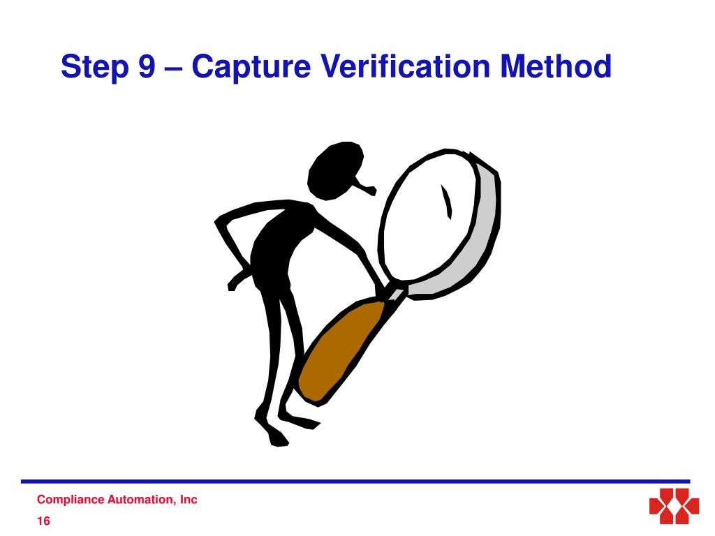 Step 9 – Capture Verification Method