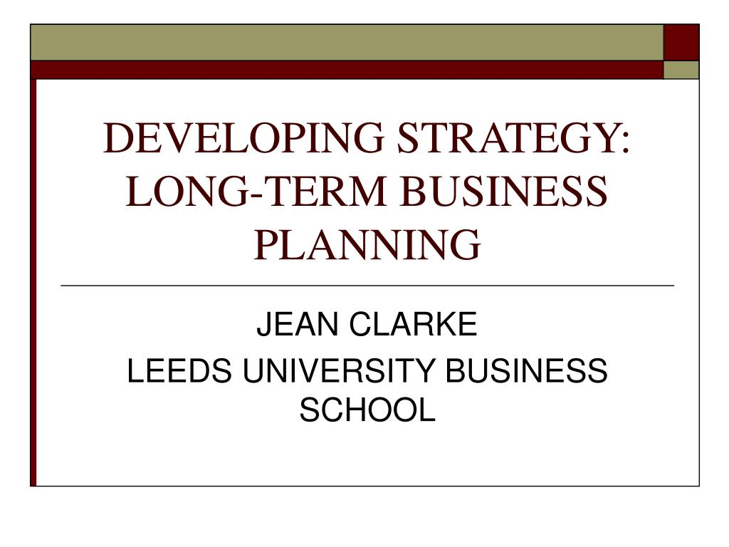 Short-Term, Medium-Term & Long-Term Planning in Business