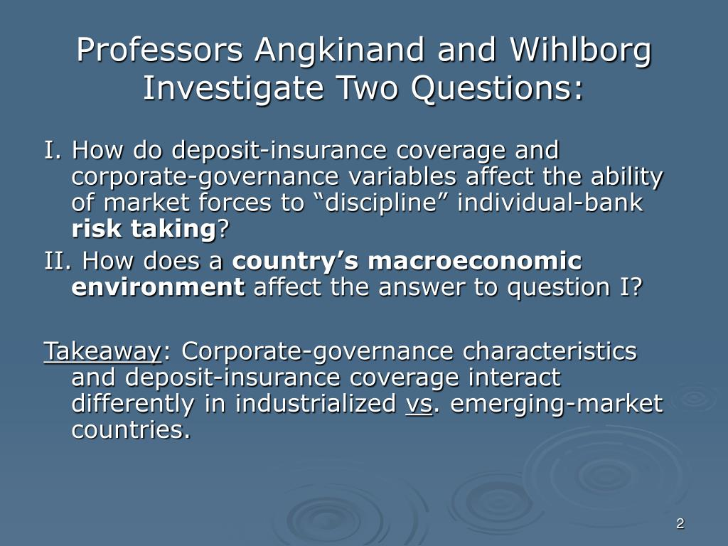 Professors Angkinand and Wihlborg Investigate Two Questions:
