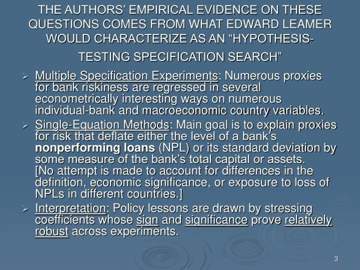 THE AUTHORS' EMPIRICAL EVIDENCE ON THESE QUESTIONS COMES FROM WHAT EDWARD LEAMER WOULD CHARACTERIZ...
